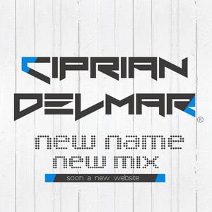 Ciprian DelMar - New Name / New Mix