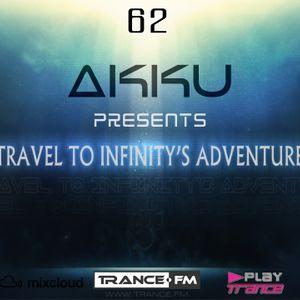 TRAVEL TO INFINITY'S ADVENTURE Episode #62