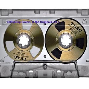 Intriguing Covers & the Originals Vol. 1