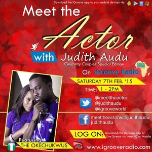 Meet The Actor with Judith Audu Guest : The Okechukwus .