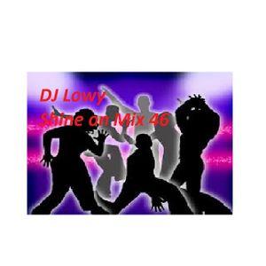 DJ Lowy Shine on Mix 46