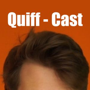 Quiff-Cast #5 Partyin' here, Vegan Meat & an unstructured face.