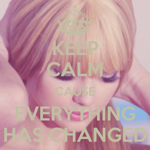 Everything Has Changed . . . 28.06.2015