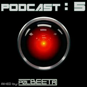 Podcast # 5 by Polbeeta
