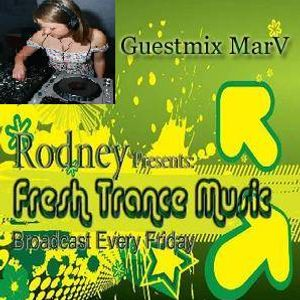 Rodney pres. Fresh Trance Music Special with MarV  guest Mix-Episode 39