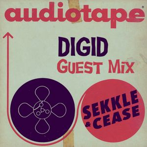 Sekkle&Cease Guest Mix 005 - Digid