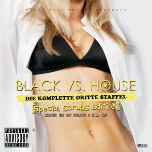 DJ Blade & Dr. DJ - Black VS. House VOL. 3 (Special Edition)
