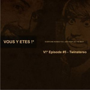 Exclusive mix for Vous y Etes blog - August 2011