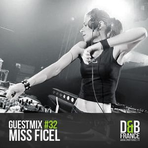 GUEST MIX #32 Miss Ficel