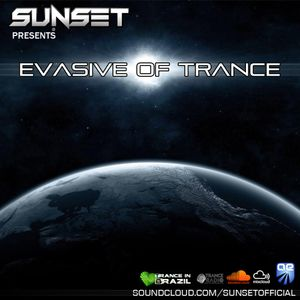 Sunset - Evasive of Trance 09