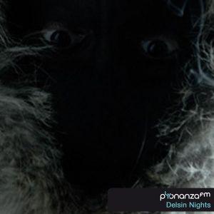 PhonanzaFM Mar 18th 2011 Delsin Nights (Promo)