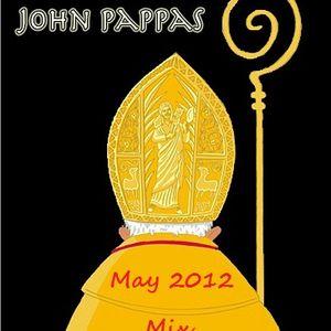John Pappas May 2012 Mix