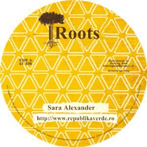 Sara Alexander - Roots