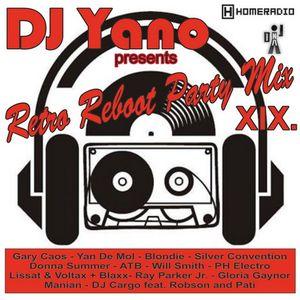 DJ Yano - Retro Reboot Party Mix 19.