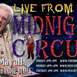 LIVE from the Midnight Circus 8/31/2015 with John Mayall