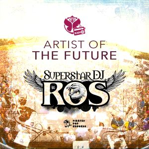SUPERSTAR DJ ROS - AOTF (TomorrowWorld Radio Set)
