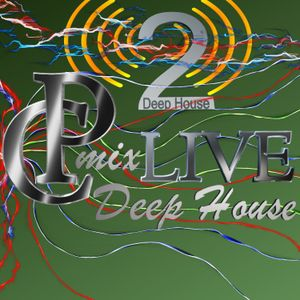 DeepHouse 2 by CPmix LIVE Buon Ascolto