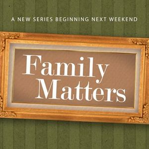 Family Matters Wk. 1- Handling Conflict