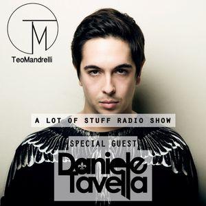 Teo Mandrelli - A Lot Of Stuff #11 Special Guest Daniele Tavella