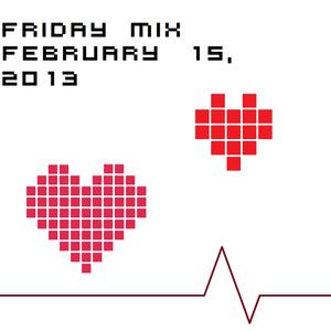Friday Mix: February 15, 2013
