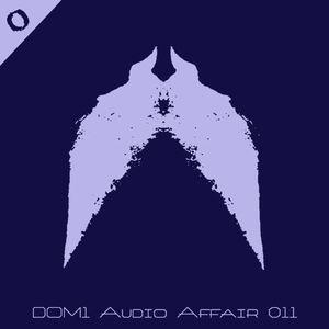 Audio Affair Broadcast 011 - DOM1 // Diarmaid O Meara