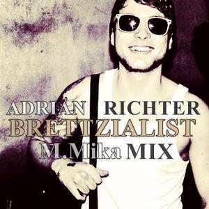 M.Mika - Adrian Richter Brettzialist [M&M Records]