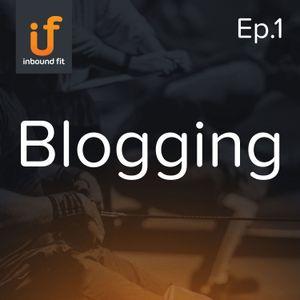 Ep. 1 – Blogging