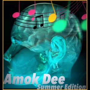 Amok Dee - Summer Feeling 2017