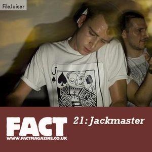 FACT Mix 21: Jackmaster