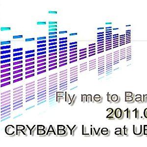 Fly me to Bangkok : Live mix at UBradio by crybaby 2011 09 27