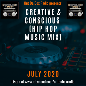 New Creative and Conscious Hip Hop Mix July 2020