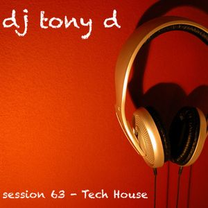 Session 63 - Tech House