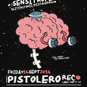 Pistolero Podcast 040 - Sensitrope @ Pistolero label party (AKC Attack, Zagreb, 16.09.2016.)