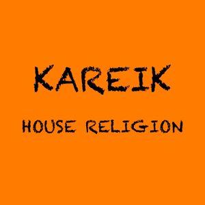 Kareik- House Religion #1