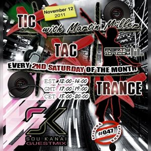 Tic Tac Trance #047 with Martin Mueller and guest Sou Kanai