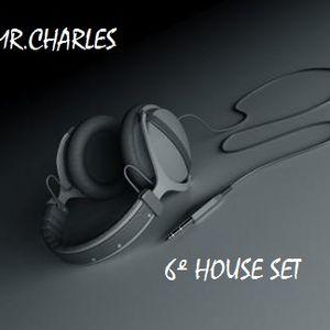 MR.CHARLES - 6º House Set