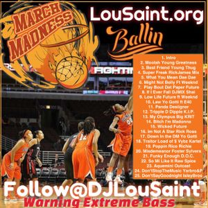 DJ LouSaint March Madness 2016