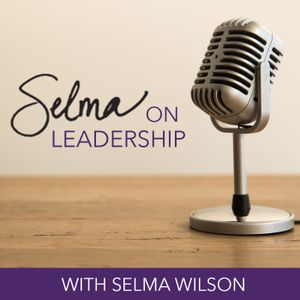 Blind Spots Your Church Can Have in Serving Families - Season 5, Episode 7 Selma on Leadership