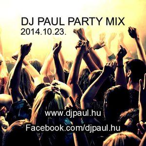Dj. Paul party mix 2014.10.23. www.djpaul.hu