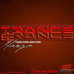 Trance&Trance Weekly top 10 Marzo 2012 Vol. 2 (Semana 2)