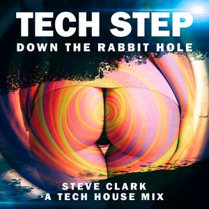 TECH STEP - Down the Rabbit Hole
