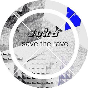 Juka-Save the Rave16