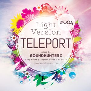 Teleport 004 (Light Version)