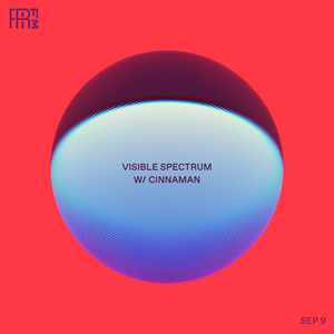 RRFM • Visible Spectrum w/ Cinnaman • 09-09-2021