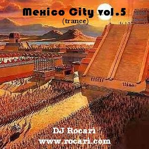 Mexico City vol.5 (trance)