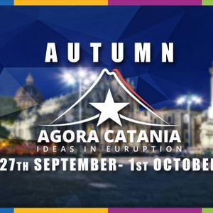 Autumn Agora Catania 2017 - Ideas In EUruption