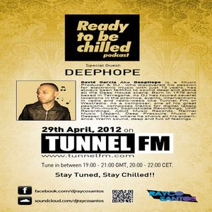 Deephope - Ready to be chilled, Guest mix @ Tunnel FM