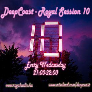 DeepCoast - Royal Session 10 @ Royal Radio (2011-06-29)