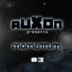 AUXON presenta - Momentum (capítulo 3)