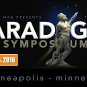 Conspirinormal Episode 123- Paradigm Symposium Interviews Part 3